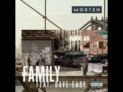 MORTEN - Family (feat. Dave East) [Official Audio]