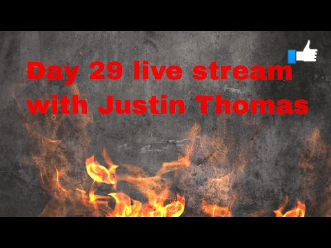 Day 29 of 30 Live Stream featuring Justin Thomas