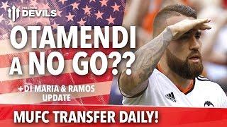 Otamendi A No Go? | Transfer Daily | Manchester United