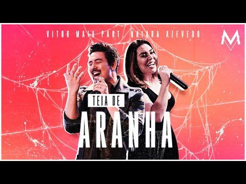 Vítor Maia – Teia de Aranha ft. Naiara Azevedo (Letra)