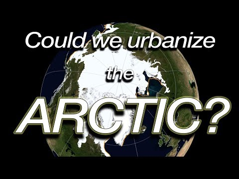 Could we urbanize the ARCTIC? (Geography Now!)