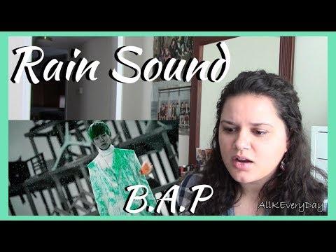 B.A.P - Rain Sound MV Reaction
