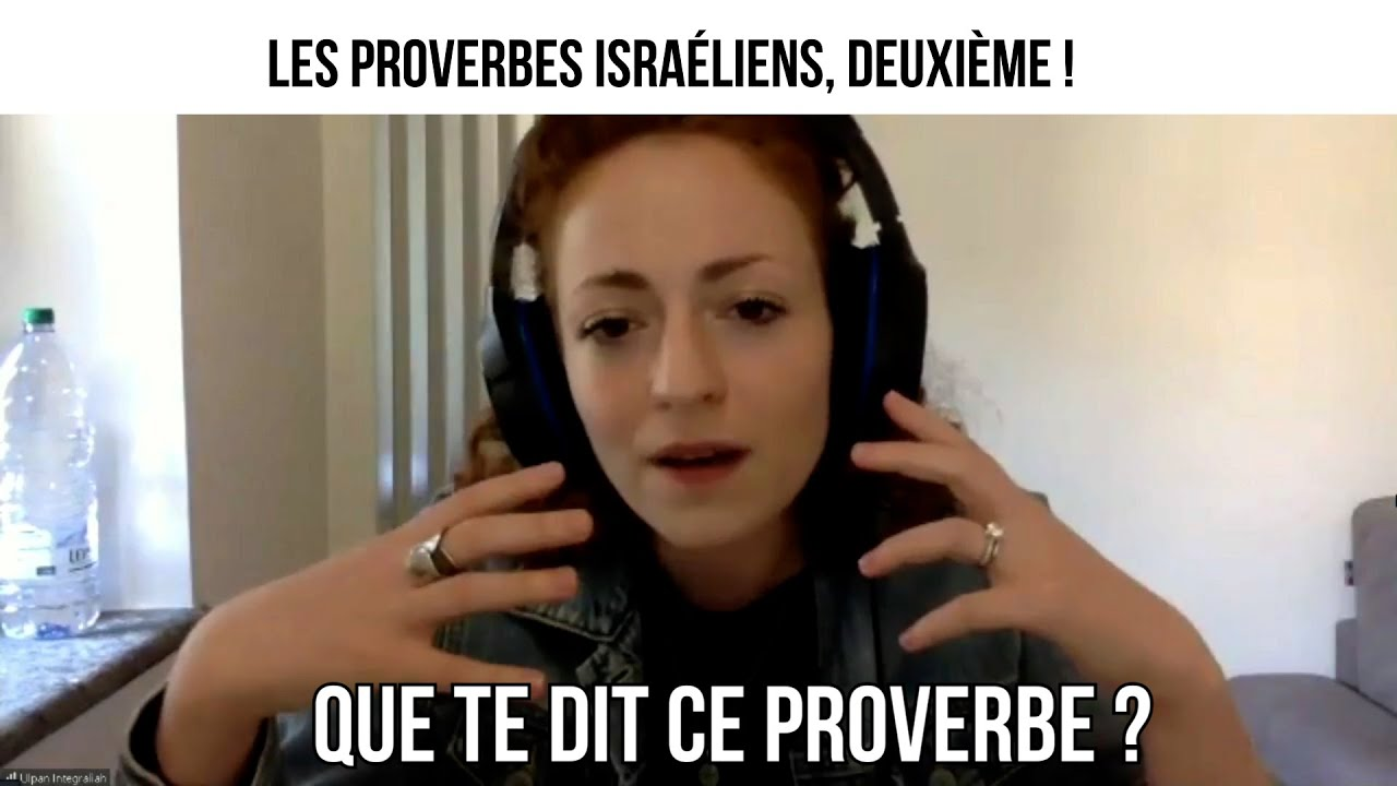 Les proverbes israéliens, deuxième ! - Opération Tsabar #49