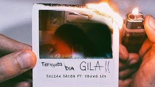 Julian Jacob Ft.Young Lex - Ternyata Dia Gila (Audio Video)