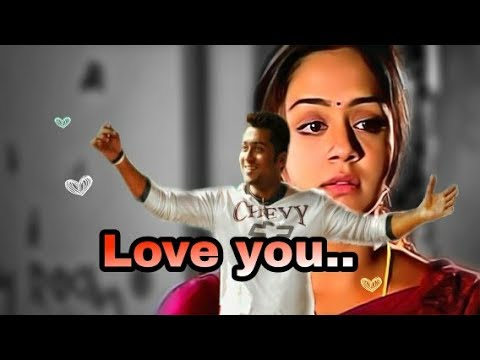 Love you totally/sillunu oru kaadhal dialouge/Surya,boomika,jyothika/