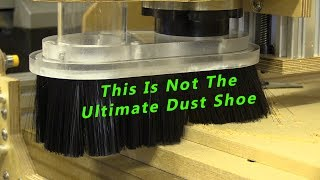Not the Ultimate Dust Shoe / Two-Part Acrylic CNC Extraction Boot