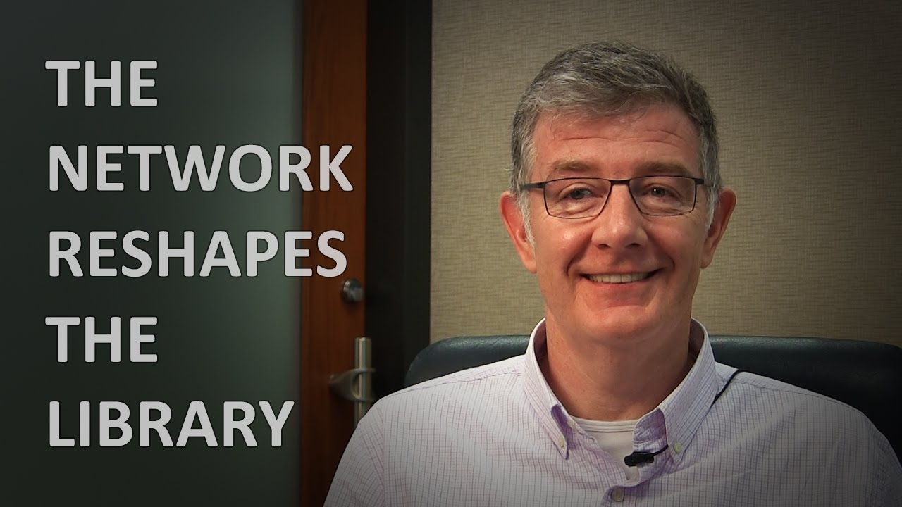 Lorcan Dempsey Lorcan Dempsey and Ken Varnum on The Network Reshapes the Library