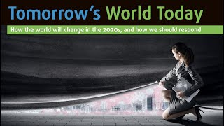 Tomorrow's World Today 2020 - for a Covid-19 world