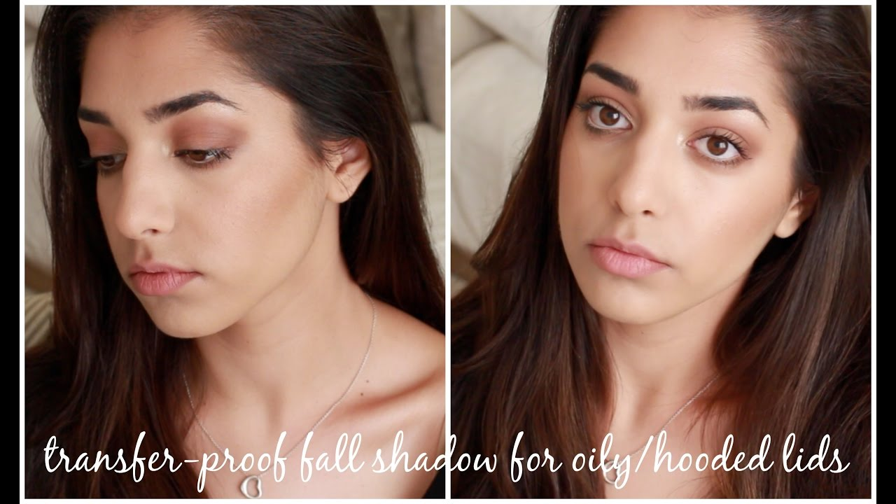 Transfer Proof Shadow For Oily Hooded Eyes Ft New