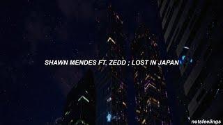 shawn mendes ft. zedd ; lost in japan remix (sub. español/inglés) Video