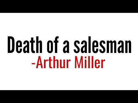 Death of a Salesman: Play by Arthur Miller in Hindi summary Explanation and full analysis