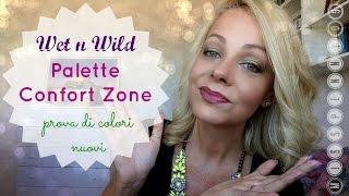Wet n Wild palette Confort Zone - prova di nuovi colori