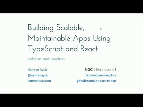 Building Scalable, Maintainable Apps Using TypeScript and React - Kamran  Ayub