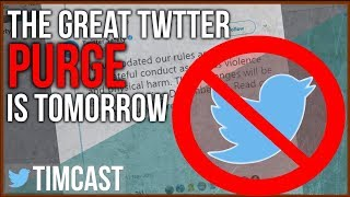 THE GREAT TWITTER PURGE IS TOMORROW - WILL ANTIFA GET BANNED?