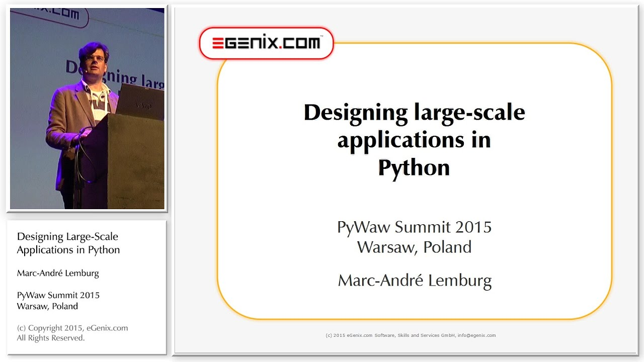 Pywaw Summit 2015 Designing Large Scale Applications In Python Youtube