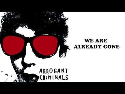 ARROGANT CRIMINALS feat JON DU - WE ARE ALREADY GONE (lyrics video)