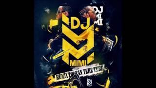 DJ MIMI (REMIX) TOOFAN - TERE TERE (2017)