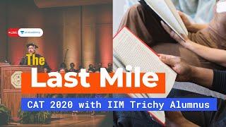 Last Mile Strategy for CAT 2020 with IIM Trichy Alumnus | Nikhil Jain | On Unacademy