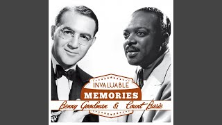 Oh! Lady Be Good · Count Basie Invaluable Memories: Benny Goodman, ...