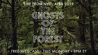 Ghosts of the Forest April 13, 2019 T United Palace Theatre in New York City