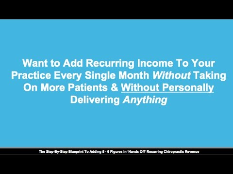Travis Dillard - How To Instantly Add Recurring Revenue To Your Practice Every Single Month