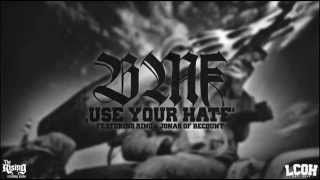 BMF - USE YOUR HATE
