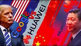 GOOGLE vs HUAWEI: la guerra entre EEUU y CHINA ya comenzó en el ciberespacio   Detrás de la Razón