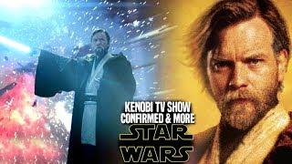 Kenobi TV Show CONFIRMED! & Plot Details Revealed! (Star Wars Obi Wan TV Series)