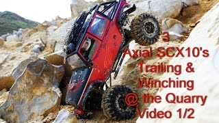 3 Scx10's Vid 1/2 Trailing, Crawling & Winching @ The Quarry