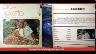 Festa no Terreiro / Cantos de Candomblé - Olga do Alaketu
