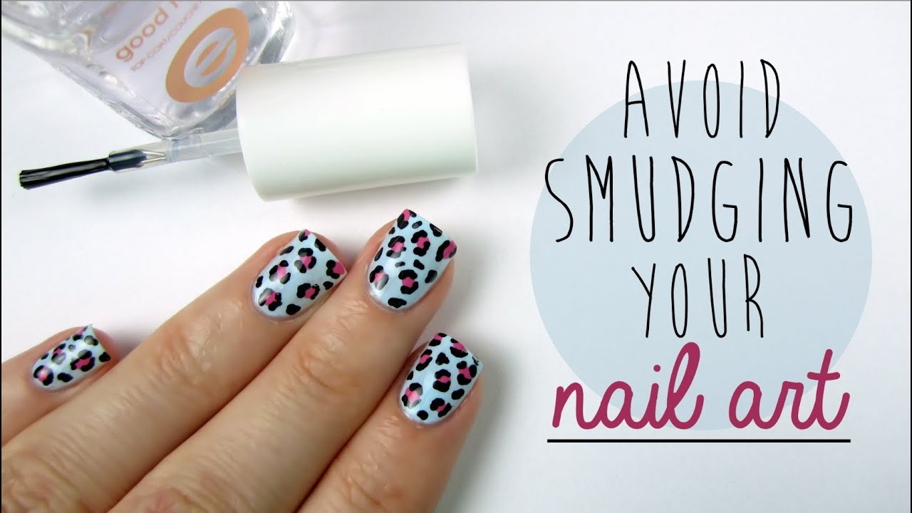 How To Avoid Smudging Your Nail Art Youtube