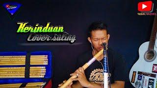 cover duet dangdut||Kerinduan Rhoma Irama versi suling