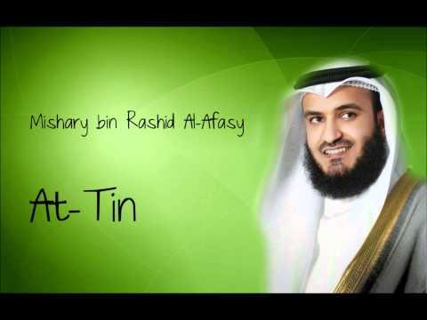 At Tin - Mishary bin Rashid Al-Afasy
