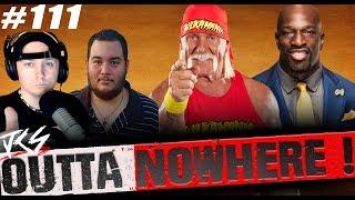 Outta Nowhere #111  - HULK HOGAN  Black WWE Superstars React !