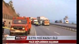 KOCAELİ TV - E-5'TE FECİ KAZA:1 ÖLÜ