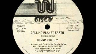 Dennis Coffey - Calling Planet Earth (Astrolabio Discotheque) 1978
