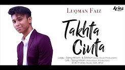 Luqman Faiz  - Takhta Cinta (Official Lyric Video)