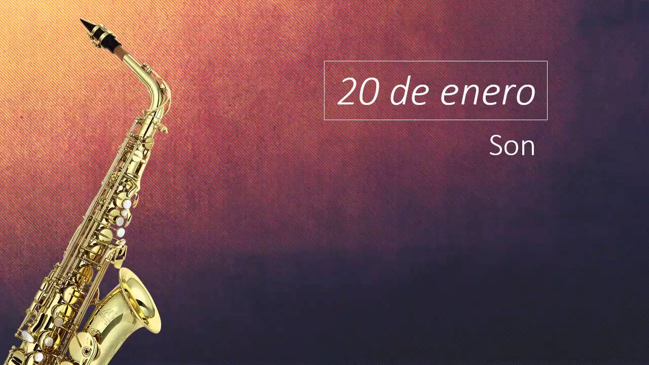 20 De Enero Son Youtube