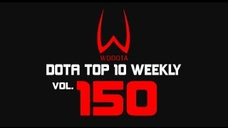 DotA - WoDotA Top10 Weekly Vol.150