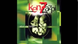 Ken Zazpi - Atzo da bihar [Diska osoa]
