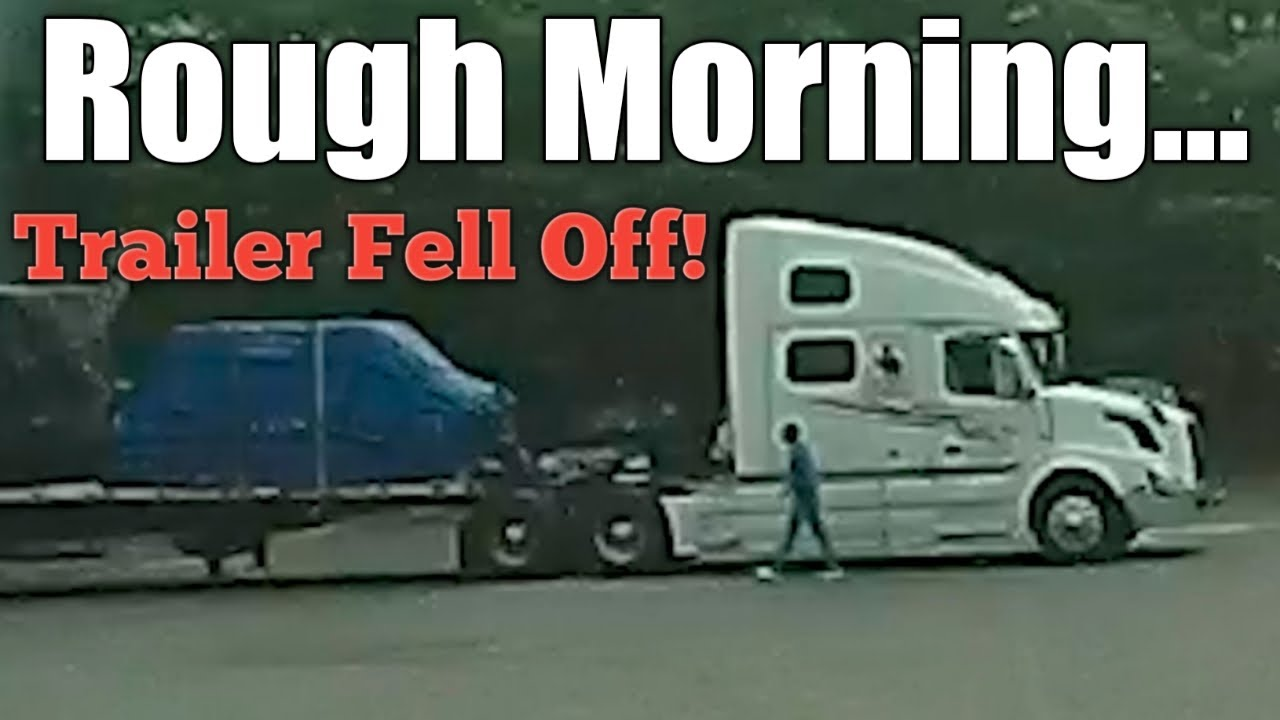 Volvo Semi Driver Looses Trailer.  Blocking My Door To Get Loaded