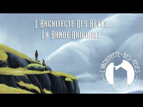 L'Architecte Des Rêves - La Bande Originale (Creative Commons Attribution)