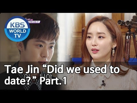 """Tae Jin """"Did We Used To Date?"""" Part.1 [Happy Together/2019.05.23]"""