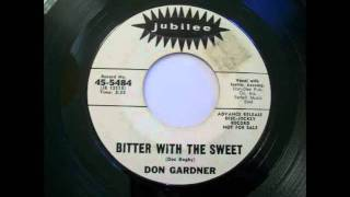 Don Gardner - Bitter With The Sweet (1964)