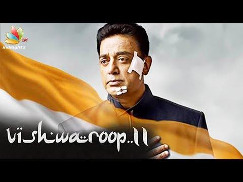 Vishwaroopam 2 Trailer Release Date | Kamal Hassan, Andrea Jeremiah, Nassar | Hot Updates