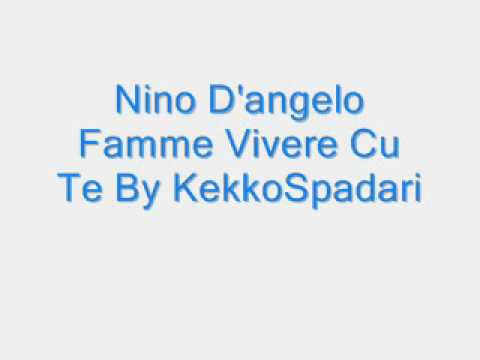 Nino D'angelo Famme Vivere Cu Te By KekkoSpadari