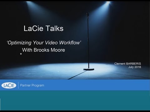 LaCie Talks Webinar with Brooks Moore