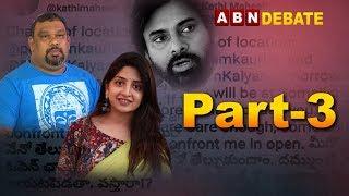 ABN Debate Over Kathi Mahesh Comments On Pawan Kalyan Relation With Poonam Kaur | Part 3