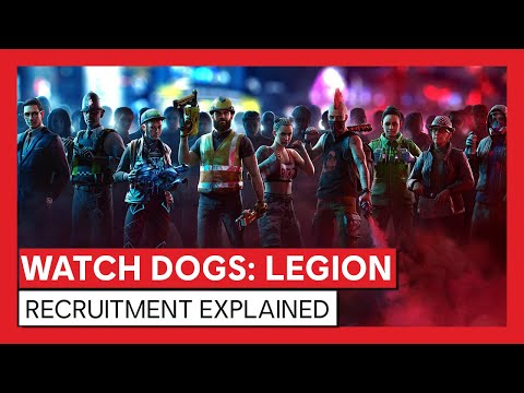 Watch Dogs: Legion - Recruitment Explained