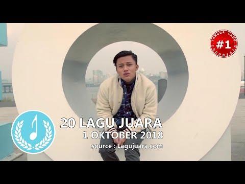 20 LAGU JUARA  (1 Oktober 2018)